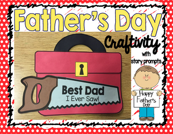 Best Dad I Ever Saw Toolbox- Father's Day Craftivity and S