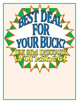 Best Deal for Your Buck: Discount and Tax Worksheet