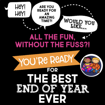 Best End of Year Ever BUNDLE