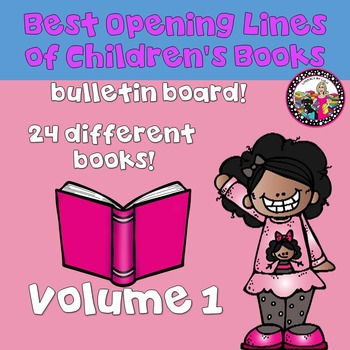 Best First Lines of Children's Books!  Bulletin Board-All Ages! Volume 1