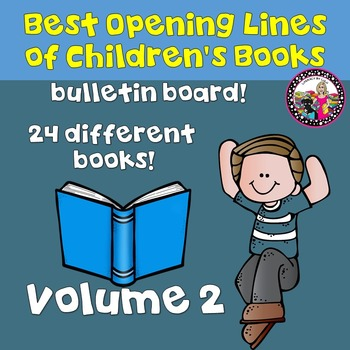 Best First Lines of Children's Books!  Bulletin Board-All Ages! Volume 2