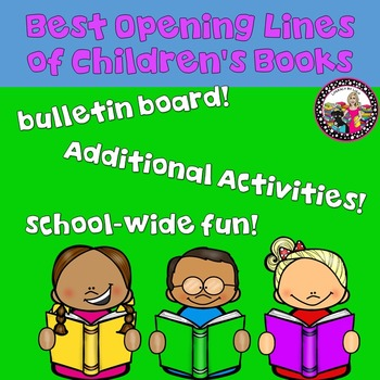 Best First Lines of Children's Books!  Bulletin Board and More!