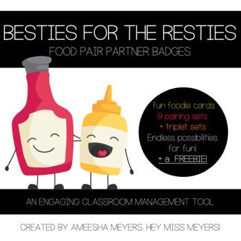 Besties for the Resties| Food Partner Pairing Cards| Partner Badges + a  FREEBIE!