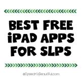 Best Free iPad Apps for Speech Pathologists (Language, articulation, etc)