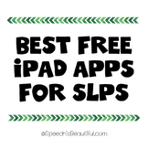 Best Free iPad Apps for Speech Pathologists (Language, articulation, etc)