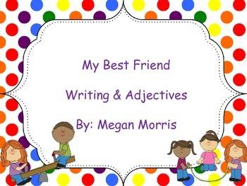 Best Friends Adjectives & Writing