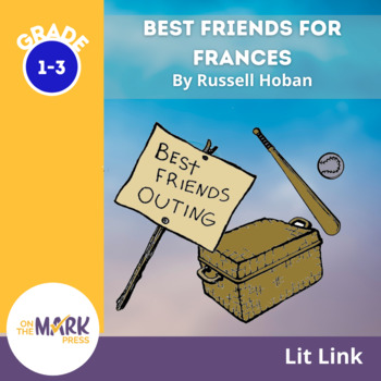 Best Friends For Frances Lit Link (Novel Study)