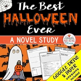 The Best Halloween Ever Novel Study: comprehension, vocab, activities, tests