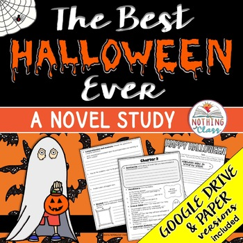 The Best Halloween Ever Novel Study: comprehension, vocab, activities, tests