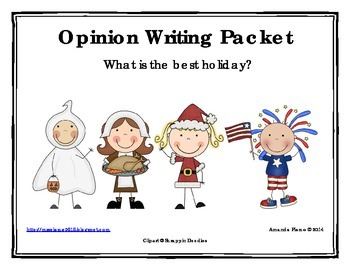 Best Holiday Opinion / Tell Why / Argumentative Writing Packet