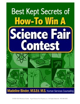 Best Kept Tips & Secrets on How to Win at the Science Fair