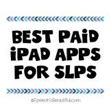 Best Paid iPad Apps for Speech Pathologists (Language, articulation, etc)