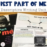 Descriptive Writing: Best Part of Me Unit with Digital Option