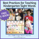 Best Practices for Teaching Kindergarten Sight Words: FREE eBook