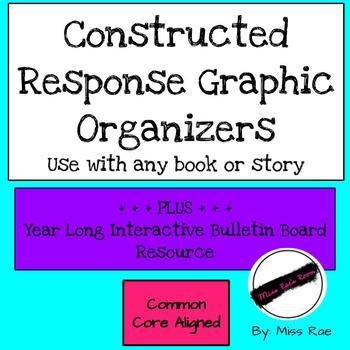 Reading Constructed Response Graphic Organizers Grades 3-8