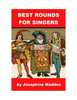 Best Rounds for Singers