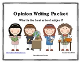 Best School Subject Opinion / Tell Why / Argumentative Writing Packet