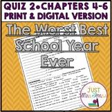 The Best School Year Ever Quiz 2 (Ch. 4-6)