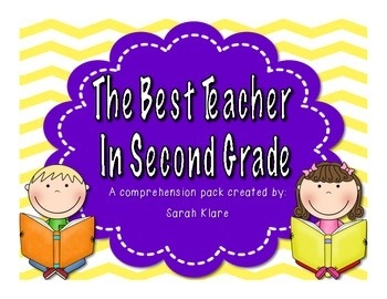 Best Teacher in 2nd Grade {Comprehension Pack}