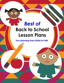 Best of Back to School Lesson Plans & Activities