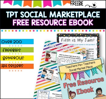 Best of Teachers Pay Teachers Marketplace EBook -200 FREEBIES (Back to school )