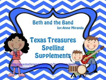 Beth and the Band Texas Treasures Supplemental Spelling Resources