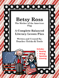 Betsy Ross Balanced Literacy Reading, Writing, Speaking, L
