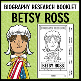 Betsy Ross Biography Research Booklet