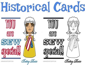 "Betsy Ross ""You are SEW special"" Historical Valentine"