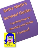 Betta Math's Survival Guide to Multiplying and Dividing Fractions