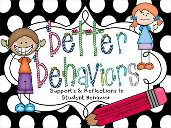 Better Behaviors