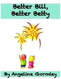 Better Bill, Better Betty