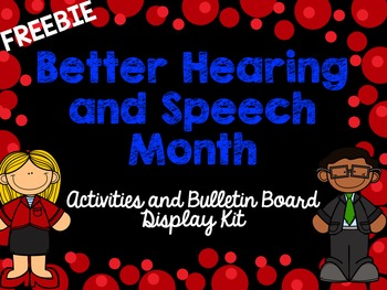 Better Hearing and Speech Month BHSM Activities and Bulletin Board Display