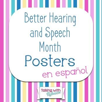 Free Better Hearing and Speech Month (BHSM) Posters in Spanish