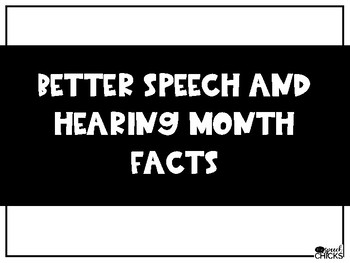Better Hearing and Speech Month Fun Facts