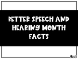 Better Hearing and Speech Month Facts