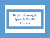 Better Hearing and Speech Month Posters