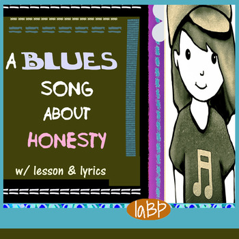 Blues song: better listening, lesson, lyrics