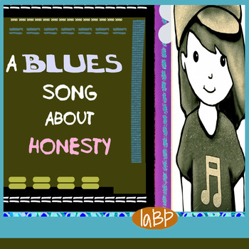 Funny blues song about honesty and better listening