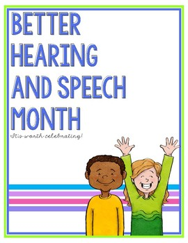 Better Speech & Hearing Month - FREE POSTER