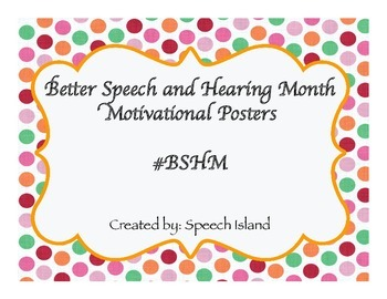 Better Speech and Hearing Month Posters #BSHM