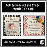 Better Speech and Hearing Month and End of the Year gift tags