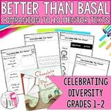 Better Than Basal: 10 Mentor Texts Celebrating Diversity (Grades 1-2)