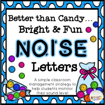Better Than Candy Bright & Fun NOISE Letters