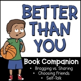 Better Than You Lesson Plan Companion