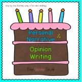 Personal Narrative & Opinion Writing