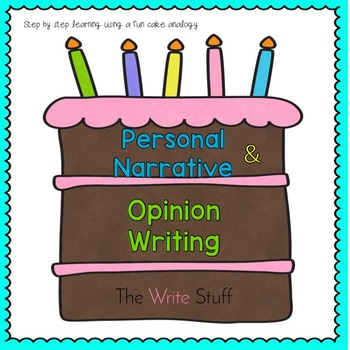 Personal Narrative & Opinion Writing