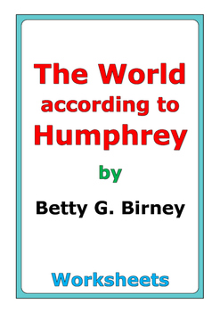 """Betty G. Birney """"The World according to Humphrey"""" worksheets"""