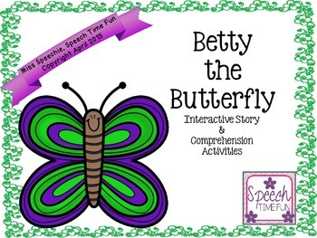 Betty the Butterfly Interactive Story and Comprehension Activities