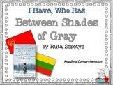 Between Shades of Gray I Have, Who Has Reading Comprehension